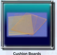 Cushion Boards